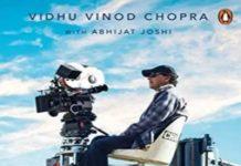 Un scripted Vidhu Vinod Chopra
