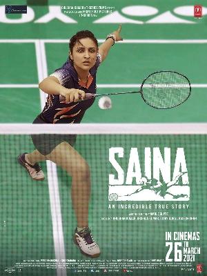 आज फिर आया Saina नया पोस्टर रिलीज, 26 मार्च को होगी Release